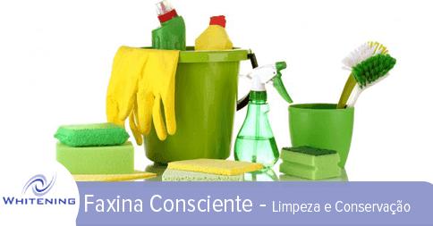 Faxina Consciente – Limpeza e conservação